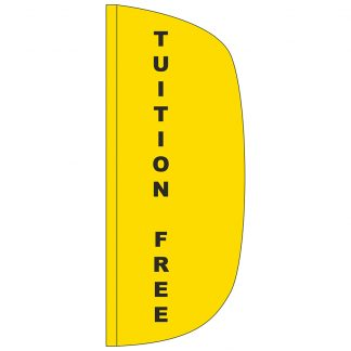 FF-L-38-TUITION Tuition Free 3' x 8' Flutter Feather Flag-0